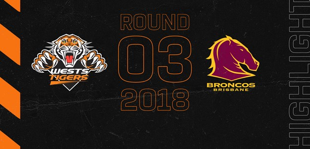 2018 Match Highlights: Rd.3, Wests Tigers vs. Broncos