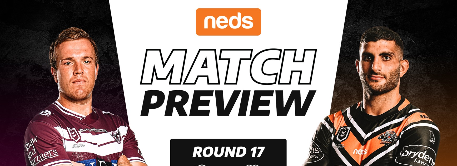 Neds Match Preview: Round 17