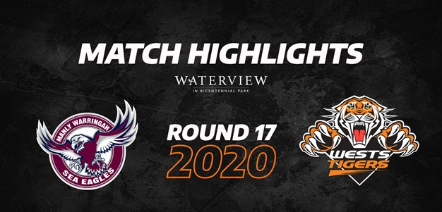 2020 Match Highlights: Rd.17, Sea Eagles vs. Wests Tigers