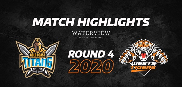 2020 Match Highlights: Rd.4, Titans vs. Wests Tigers