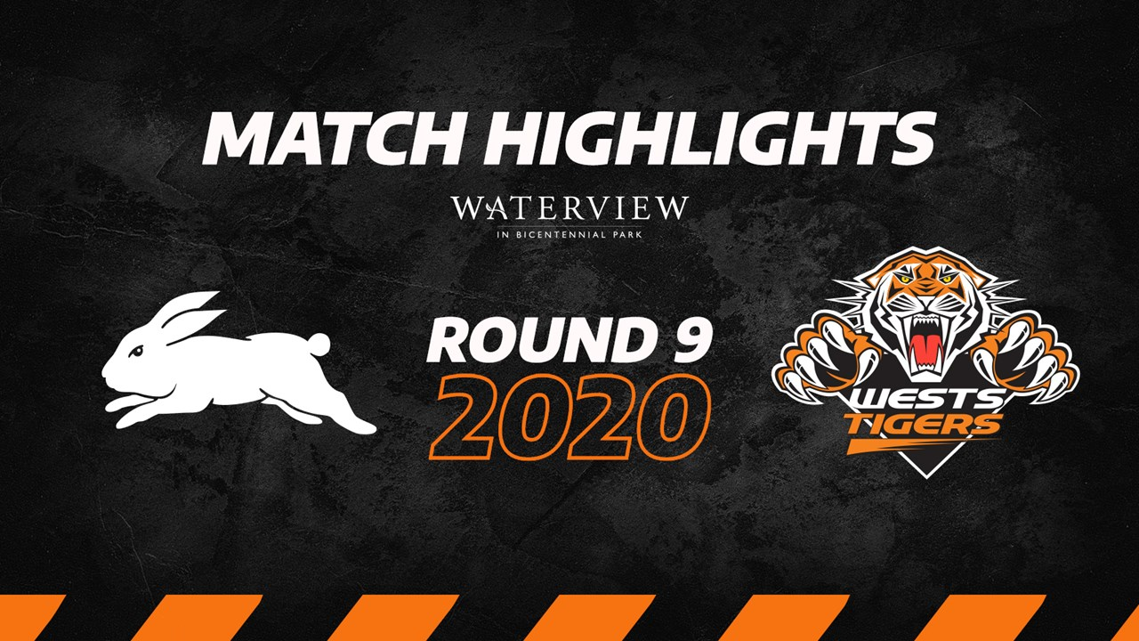 2020 Match Highlights Rd 9 Rabbitohs Vs Wests Tigers Wests Tigers
