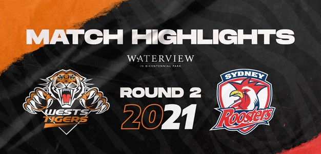 2021 Match Highlights: Rd.2, Wests Tigers vs. Roosters